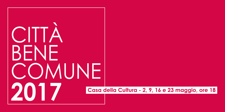 """Urbanistica contemporanea: a Milano """"Città bene comune"""", un ciclo di incontri"""